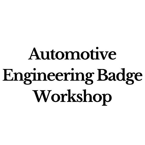Automotive Engineering Badge Workshop