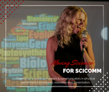 Moving Science for SciComm