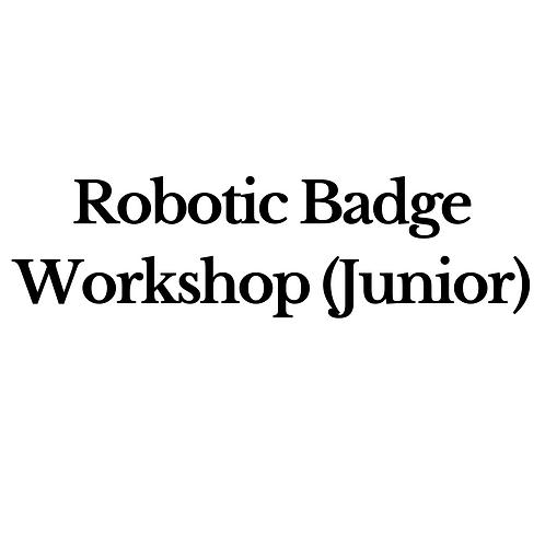 Robotic Badge Workshop (Junior)