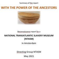 Summary Report on National Dutch  Slavery Museum, 2021
