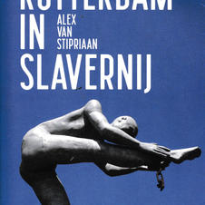 Rotterdam in slavernij. Boek 500 pag. Boom Uitgevers 2020