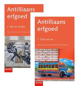 ANTILLIAANS ERFGOED (red. Oostindie en van Stipriaan) IS UITGEKOMEN !!