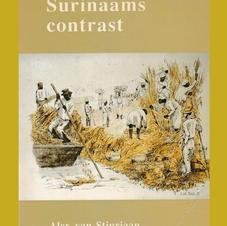 Surinaams contrast. Roofbouw en overleven in een Caraïbische plantagekolonie, 1750-1863. (1993) KITLV Uitg.