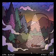 Fast Love EP Cam Blake