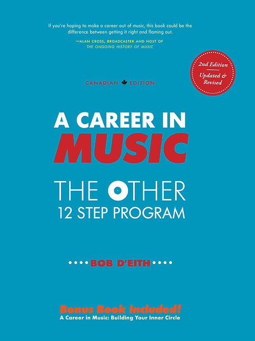 A Career in Music: the other 12 step program (Second Edition)