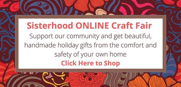 Sisterhood ONLINE Craft Fair Support our
