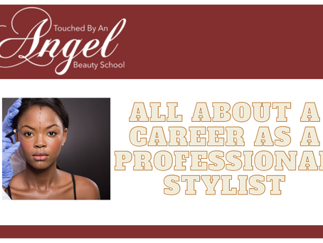 All about a Career as a Professional Stylist