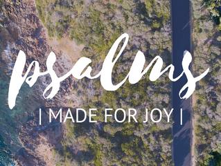 Psalms | Made for Joy