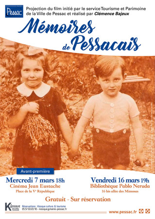 Projections : Mémoires de Pessacais