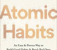 'Atomic Habits: Tiny Changes, Remarkable Results' by James Clear