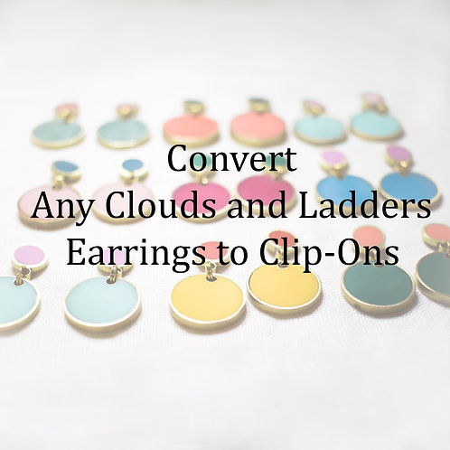 Convert a Pair of Clouds and Ladders Earrings to Clip-Ons