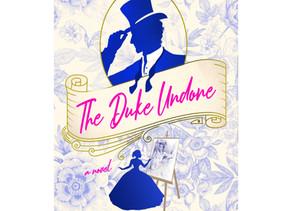 Cover Reveal: The Duke Undone