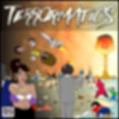Terrormatics by Hardough Davinci produced by Toni Toolz at Adobo Studios