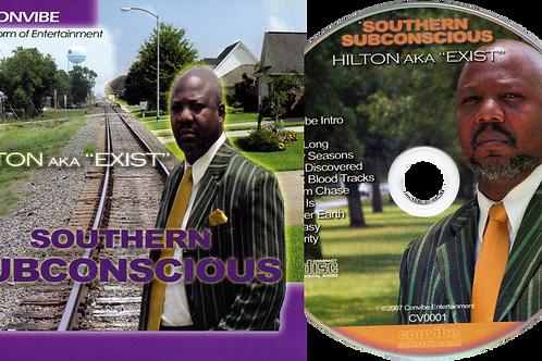 "Hilton Kelley ""Exist"" - Souther Subconscious"
