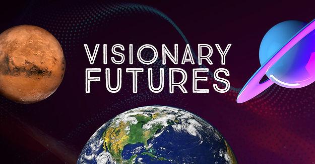 New Visionary Futures Design Draft 2.jpg