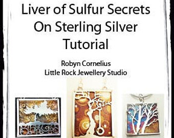 Liver of Sulfur Secrets Tutorial