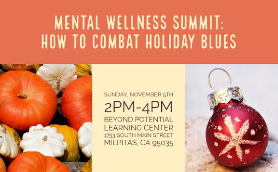 You are invited to our                      MENTAL WELLNESS SUMMIT:            How To Kick The Holid