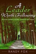 A LEADER WORTH FOLLOWING.jpg