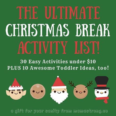 The Ultimate Christmas Break Activity List! Over 30 Ideas!