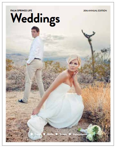 Palm Springs Life Magazine & The Walk Down The Aisle