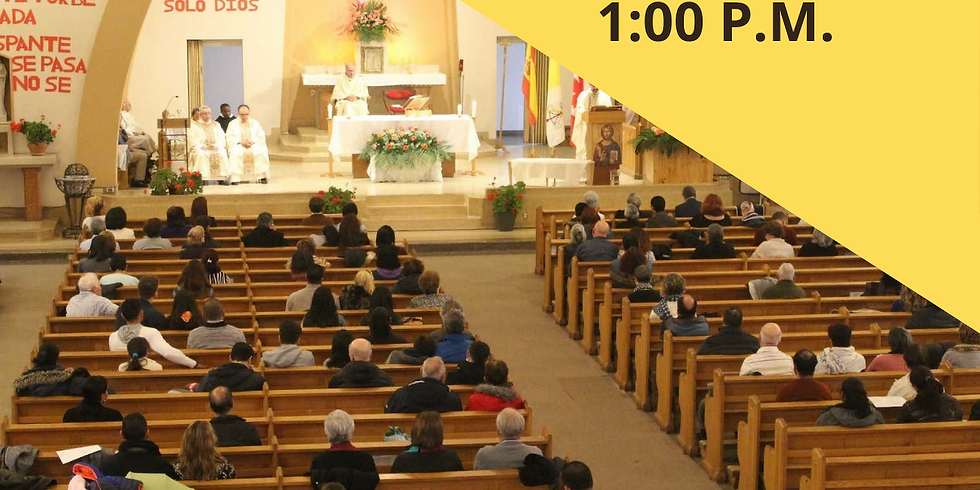 Misa Domingo 16 de Mayo - 1:00 P.M.