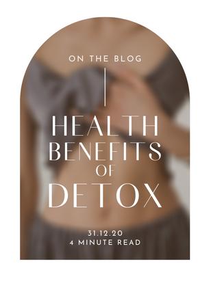HEALTH BENEFITS OF DETOXING