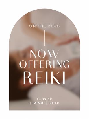 Now Offering Reiki