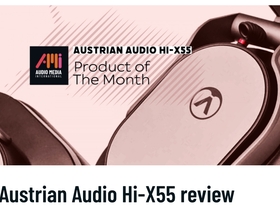 Austrian Audio Hi-X55 - Product of the Month at Audio Media International