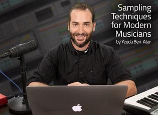 Sampling Techniques for Modern Musicians with Yeuda Ben-Atar