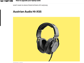 Wired UK recommends Austrian Audio's Hi-X55 to improve Laptop audio