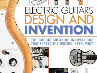 "Reverb.com Excerpts ""Electric Guitars Design & Invention"""