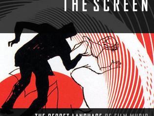 Hal Leonard Releases Scoring the Screen: The Secret Language of Film Music