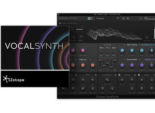 iZotope Launches VocalSynth for 'Outside the Vox' Vocal Experiences