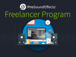 Pro Sound Effects Upgrades Freelancer Program with New Libraries and Software