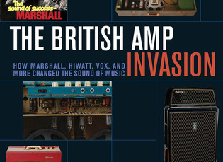 Reverb.com Excerpts The British Amp Invasion