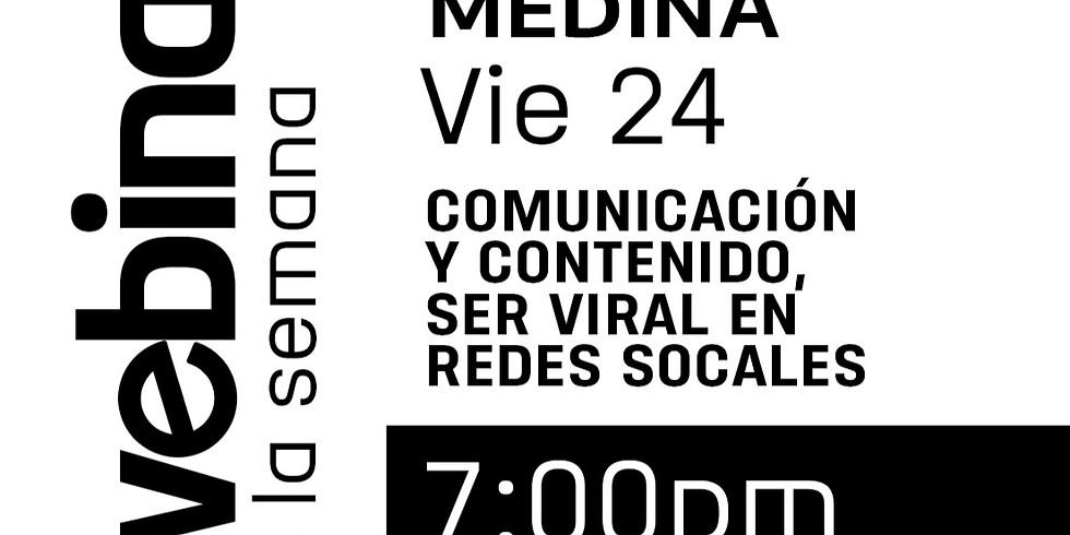 Comunicación y Contenido, Ser Viral en Redes Sociales