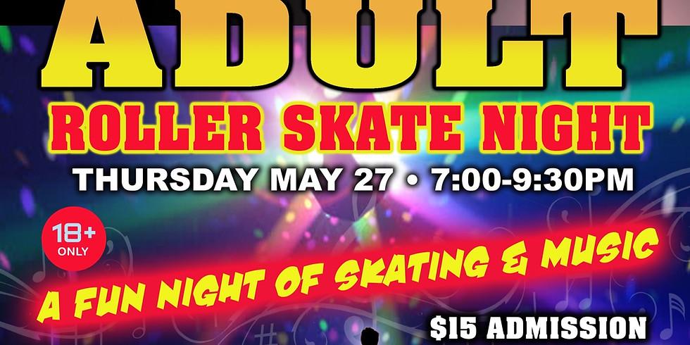 Carousel Family Fun Center - Adult Skate Night 18+