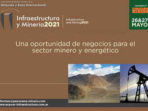 """Próximo evento internacional de Panorama Minero: """"Infraestructura y Minería 2021"""""""