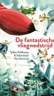 Prentenboekbespreking De Fantastische Vliegwedstrijd | Het boek met valse kippen