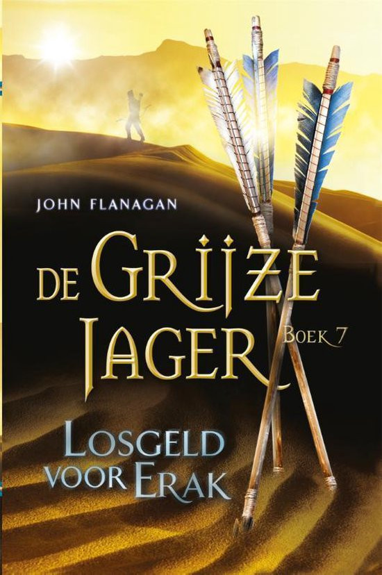 De Grijze Jager deel 7, Losgeld voor Erak, omslag, cover, book, Halt, Will, arrows