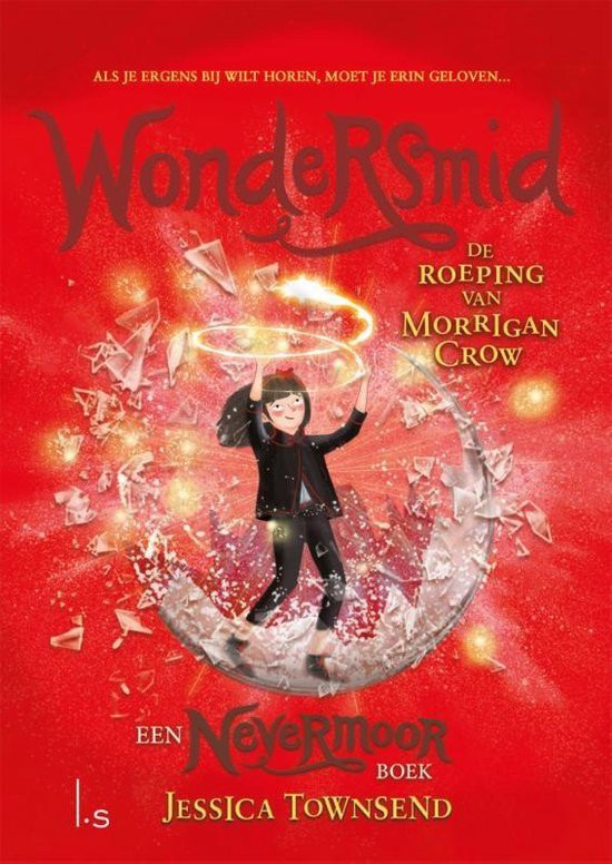 Wondersmid; De Roeping van Morrigan Crow; cover; Jessica Townsend; Luijtingh-Sijthof