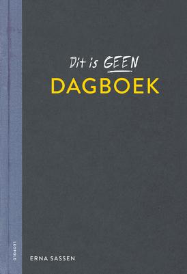 """""""Dit is geen Dagboek""""; Erna Sassen; zelfmoord; verwerking; rouw; boosheid; wegschrijven; young adult;"""