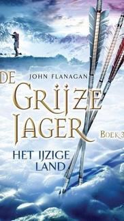 Yannicks reis door Araluèn: Grijze Jager deel 3 - Het ijzige land (spoilers)