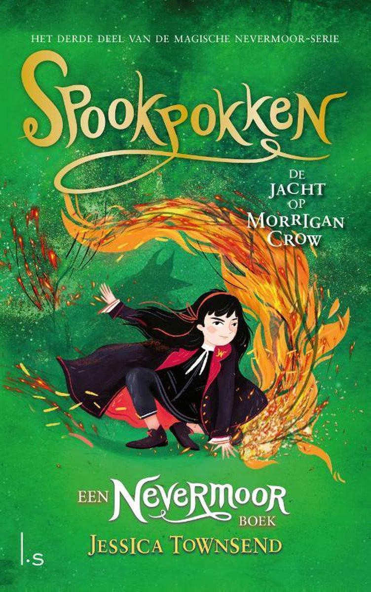 Spookpokken; De jacht op Morrigan Crow; Jessica Townsend; Luijtingh-Sijthof; cover