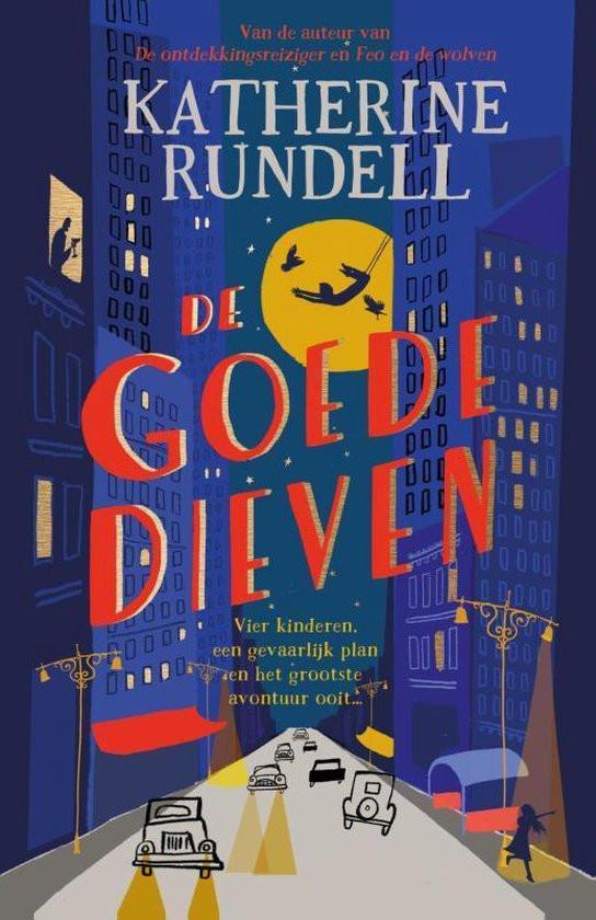 Katherine Rundell, De goede dieven, Luitingh-Sijthof, cover, omslag