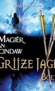 Yannicks reis door Araluèn: Grijze Jager deel 5 - De Magiër van Macindaw
