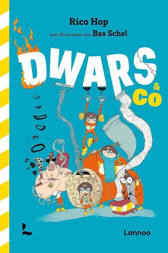 Omslag; Bas Schel; Rico Hop; Dwars en Co; Lannoo; dwarsliggers