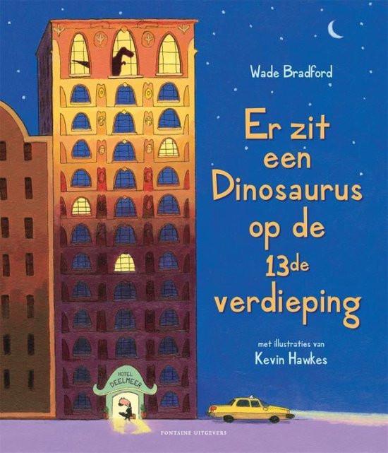 Er zit een dinosaurus op de 13de verdieping; prentenboek; omslag; hotel; meneer Snurkmans; dieren