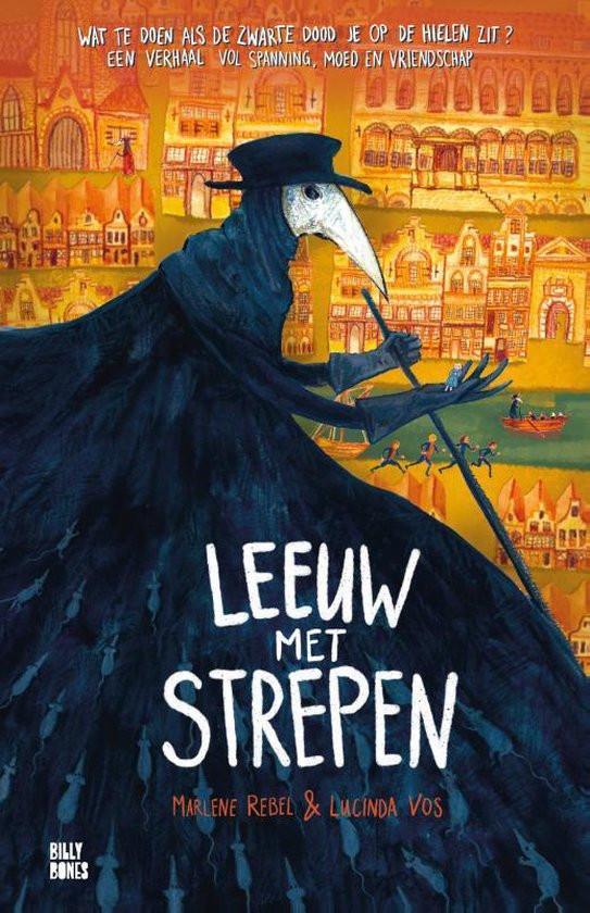 Leeuw met strepen, lucinda vos, marlène rebel, derebelsevos, billy bones, titel, pest, pestmasker, Amsterdam