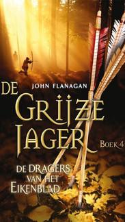 Yannicks reis door Araluèn: Grijze Jager deel 4 - De dragers van het Eikenblad